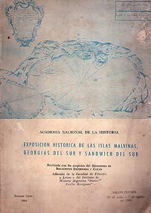 EXPOSICION HISTORICA DE LAS ISLAS MALVINAS, GEORGIAS: Burzio, Humberto F.)