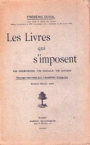 LES LIVRES QUI S'IMPOSENT. Vie chretienne, vie: Duval, Frederic