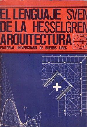 EL LENGUAJE DE LA ARQUITECTURA.: Hesselgren, Sven
