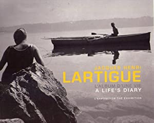 JACQUES HENRI LARTIGUE. L'album d'una vie. A: Lartigue, Jacques Henri