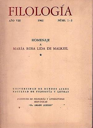 FILOLOGIA. Nos. 1 - 2. Año VIII. 1962. (Homenaje a María Rosa Lida de Malkiel): ...