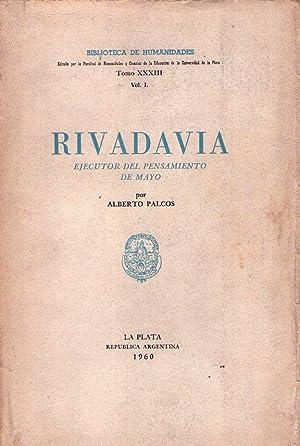RIVADAVIA. Ejecutor del pensamiento de mayo: Palcos, Alberto