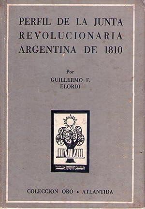 PERFIL DE LA JUNTA REVOLUCIONARIA ARGENTINA DE 1810: Elordi, Guillermo F.