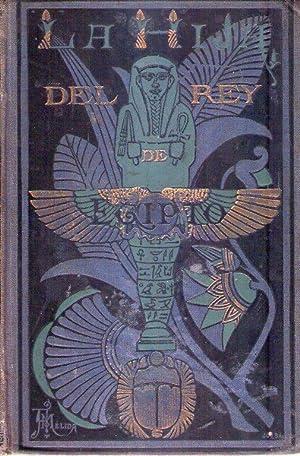 LA HIJA DEL REY DE EGIPTO (2 tomos). Traducción de la sexta edición alemana por D. ...