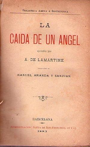 LA CAIDA DE UN ANGEL. Traducción de Manuel Aranda y Sanjuan: Lamartine, A. de