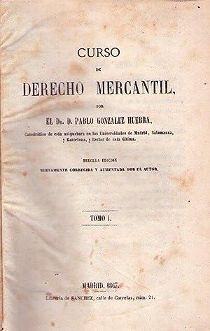 CURSO DE DERECHO MERCANTIL (2 tomos). Tercera edición corregida y aumentada por el autor: ...