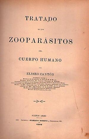 TRATADO DE LOS ZOOPARASITOS DEL CUERPO HUMANO: Canton, Eliseo