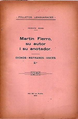 FOLLETOS LENGUARACES - No. 25: Martín Fierro, su autor i su anotador. Dichos - Refranes - ...