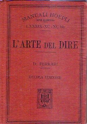 L'ARTE DEL DIRE. Manuale di retorica per: Ferrari, Demetrio