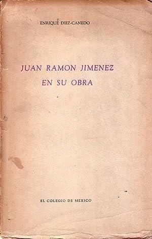 JUAN RAMON JIMENEZ EN SU OBRA: Diez Canedo, Enrique