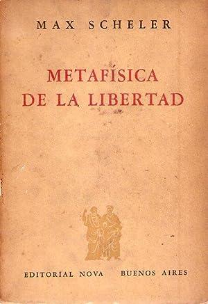METAFISICA DE LA LIBERTAD. Fenomenología y metafísica de la libertad. Acerca de la ...