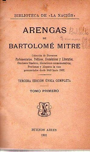 ARENGAS DE BARTOLOME MITRE. Tomos I, II y III. Colección de discursos parlamentarios, pol&...