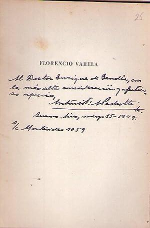 FLORENCIO VARELA. Evocación del mártir en el: Pedrotta, Antonio F.