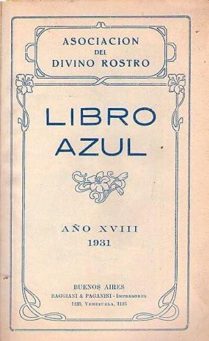 LIBRO AZUL. Año XVIII. 1931: Luprat, Luis (Director)