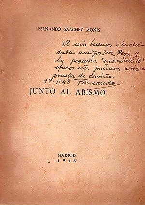JUNTO AL ABISMO [Firmado / Signed]: Sanchez Monis, Fernando