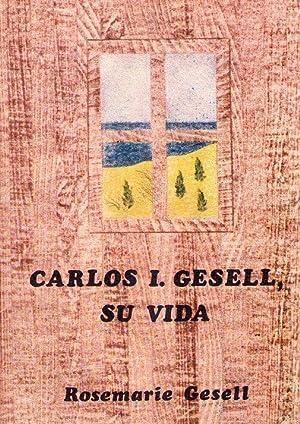 CARLOS I. GESELL, SU VIDA: Gesell, Rosemarie