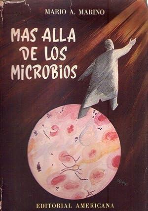 MAS ALLA DE LOS MICROBIOS: Marino, Mario A.