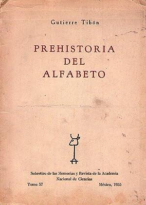 PREHISTORIA DEL ALFABETO [Firmado / Signed]: Gutierrez Tibon