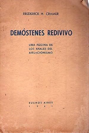 DEMOSTENES REDIVIVO. Una página de los anales del aislacionismo: Cramer, Frederick H.