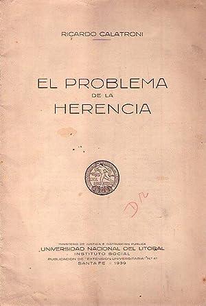 EL PROBLEMA DE LA HERENCIA: Calatroni, Ricardo