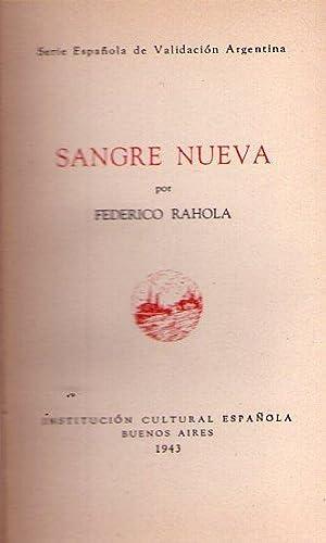 SANGRE NUEVA: Rahola, Federico