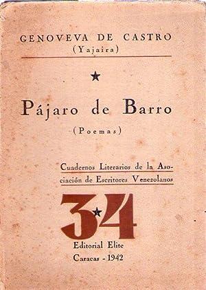 PAJARO DE BARRO. Poemas: Castro, Genoveva de