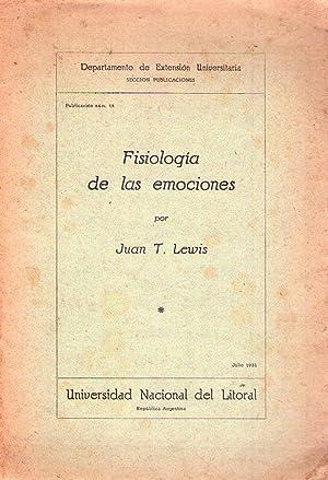 FISIOLOGIA DE LAS EMOCIONES. Conferencia pronunciada en Santa Fe, el 27 de setiembre de 1930: Lewis...