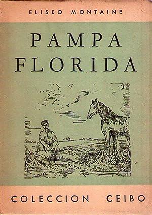 PAMPA FLORIDA. Ilustraciones de Zulema Ciordia: Montaine, Eliseo