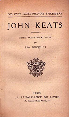 JOHN KEATS. Notice, traduction et notes par: Keats, John