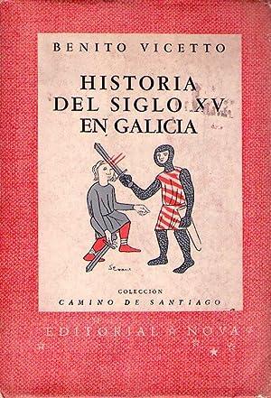 HISTORIA DEL SIGLO XV EN GALICIA: Vicetto, Benito