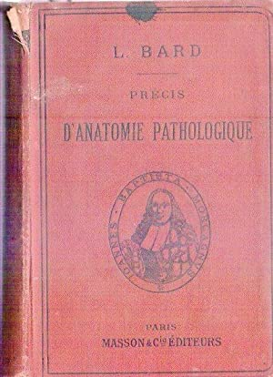 PRECIS D'ANATOMIE PATHOLOGIQUE: Bard, L.