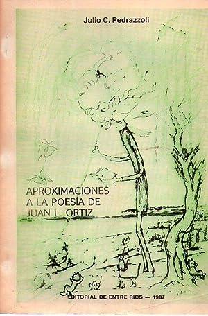 APROXIMACIONES A LA POESIA DE JUAN L.: Pedrazzoli, Julio C.
