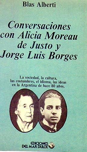 CONVERSACIONES CON ALICIA MOREAU DE JUSTO Y: Alberti, Blas