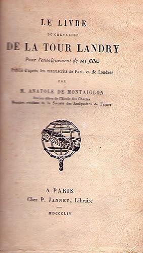 LE LIVRE DU CHEVALIER DE LA TOUR: Montaiglon, M. Anatole