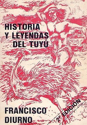 HISTORIAS Y LEYENDAS DEL TUYU: Diurno, Francisco
