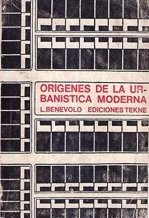 ORIGENES DE LA URBANISTICA MODERNA: Benevolo, Leonardo