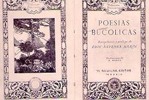 POESIAS BUCOLICAS. Ilustraciones de S. Marco: Astrana Marin, Luis (Recopilaci�n y pr�logo)