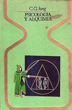 PSICOLOGIA Y ALQUIMIA: Jung, C. G. (Carl Gustav)