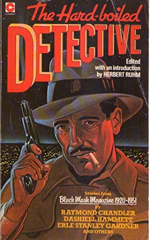 THE HARD-BOILED DETECTIVE. Edited with an introduction by Herbert Ruhm. Stories from Black Mask ...