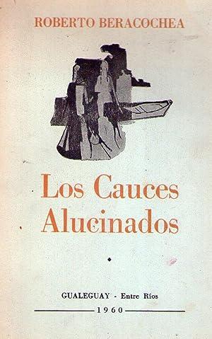 LOS CAUCES ALUCINADOS: Beracochea, Roberto
