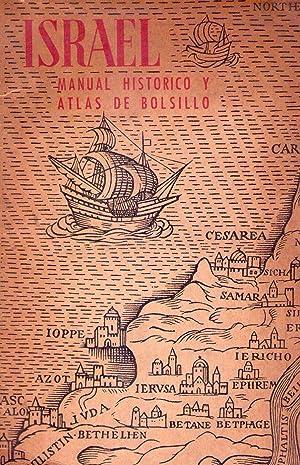 ISRAEL. MANUAL HISTORICO Y ATLAS DE BOLSILLO: Avi Yonah, Michael - Bentor, Yaaqov - Benzion Lurie, ...
