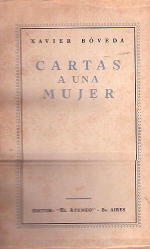 CARTAS A UNA MUJER [Firmado / Signed]: Boveda, Xavier