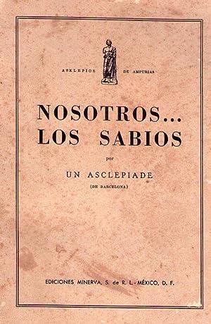 NOSOTROS. LOS SABIOS: Un asclepiade de Barcelona