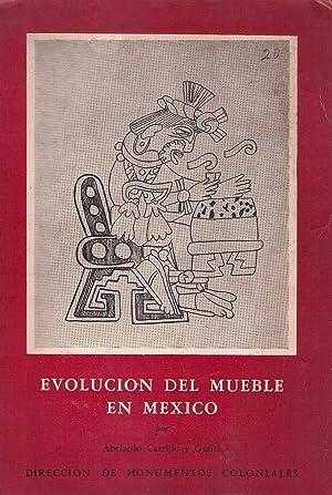 EVOLUCION DEL MUEBLE EN MEXICO: Carrillo y Gariel,