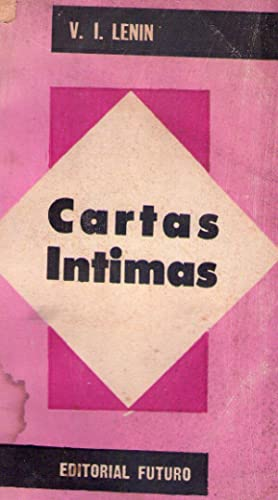CARTAS INTIMAS: Lenin, V. I.