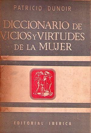 DICCIONARIO DE VICIOS Y VIRTUDES DE LA MUJER. Con 17 reproducciones de cuadros de Rubens: Dunoir, ...