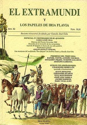 EL EXTRAMUNDI Y LOS PAPELES DE IRIA FLAVIA - No. XLII - Año XI, verano del 2005: Cela, ...