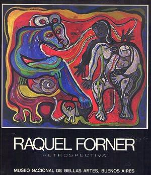 RAQUEL FORNER. Retrospectiva. 6 de octubre al: Forner, Raquel