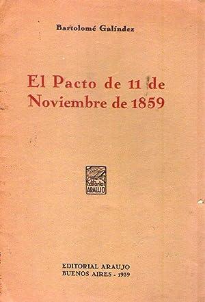 EL PACTO DE 11 DE NOVIEMBRE DE 1859: Galindez, Bartolome