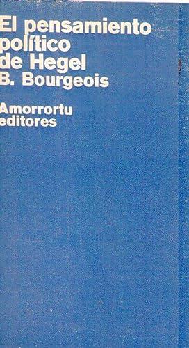 EL PENSAMIENTO POLITICO DE HEGEL: Bourgeois, B. (Bernard)